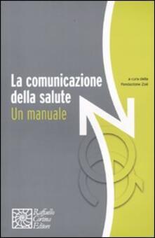 La comunicazione della salute. Un manuale - copertina