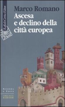 Osteriacasadimare.it Ascesa e declino della città europea Image