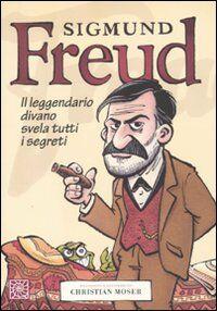 Sigmund Freud. Il leggendario divano svela tutti i segreti