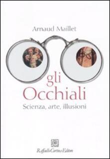 Mercatinidinataletorino.it Gli occhiali. Scienza, arte, illusioni Image