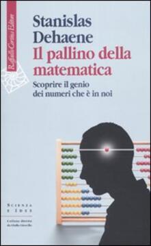 Ipabsantonioabatetrino.it Il pallino della matematica. Scoprire il genio dei numeri che è in noi Image