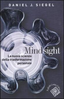 Lpgcsostenible.es Mindsight. La nuova scienza della trasformazione personale Image