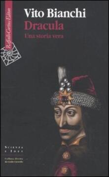 Dracula. Una storia vera - Vito Bianchi - copertina