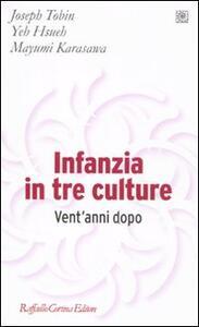 Infanzia in tre culture. Vent'anni dopo