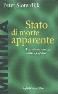 Stato di morte apparente. Filosofia e scienza come esercizio
