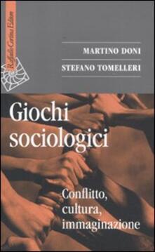 Premioquesti.it Giochi sociologici. Conflitto, cultura, immaginazione Image