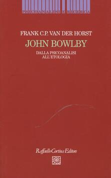 Festivalpatudocanario.es John Bowlby. Dalla psicoanalisi all'etologia Image