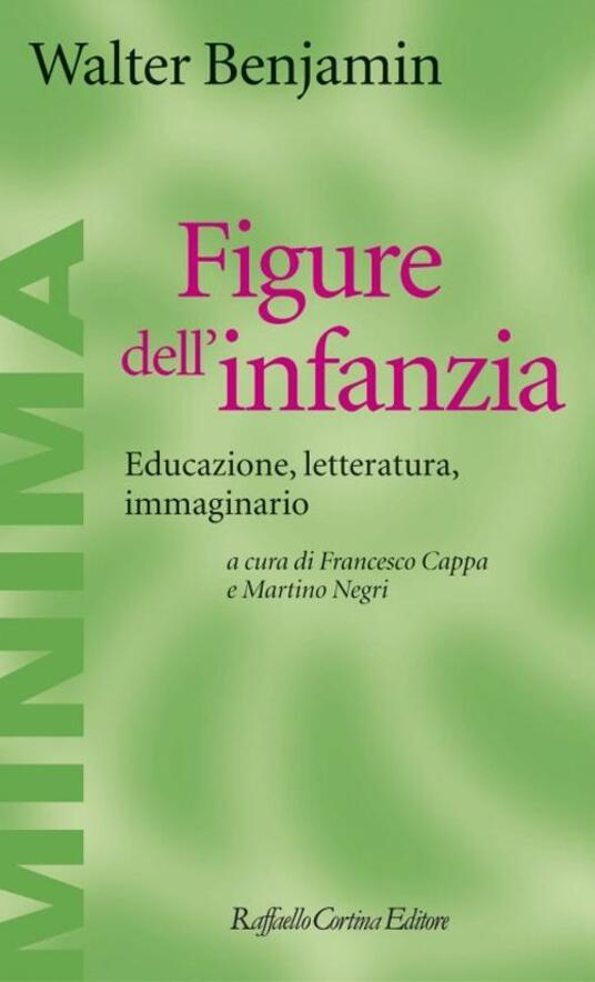 Figure dell'infanzia. Educazione, letteratura, immaginario - Walter Benjamin - copertina