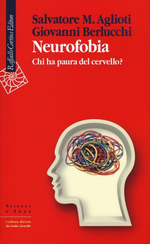 Neurofobia. Chi ha paura del cervello?