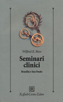 Seminari clinici. Brasilia e San Paolo - Wilfred R. Bion - copertina