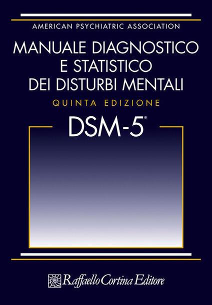 DSM-5. Manuale diagnostico e statistico dei disturbi mentali - copertina