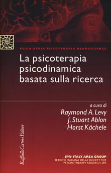 La psicoterapia psicodinamica basata sulla ricerca - copertina