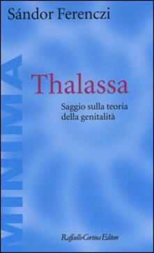 Osteriacasadimare.it Thalassa. Saggio sulla teoria della genitalità Image