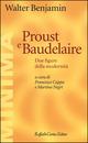 Proust e Baudelaire.
