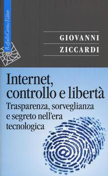 Listadelpopolo.it Internet, controllo e libertà. Trasparenza, sorveglianza e segreto nell'era tecnologica Image