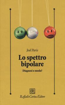 Capturtokyoedition.it Lo spettro bipolare. Diagnosi o moda? Image
