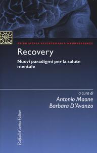 Recovery. Nuovi paradigmi per la salute mentale