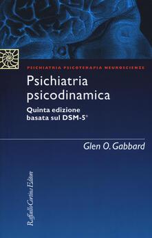 Psichiatria psicodinamica - Glen O. Gabbard - copertina