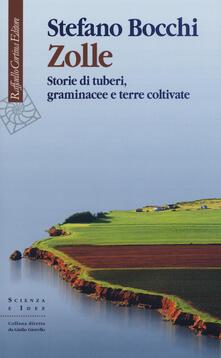 Zolle. Storie di tuberi, graminacee e terre coltivate - Stefano Bocchi - copertina