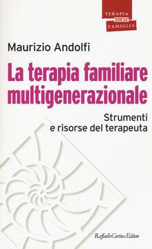 La terapia familiare multigenerazionale. Strumenti e risorse del terapeuta.pdf