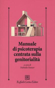 Manuale di psicoterapia centrata sulla genitorialità - copertina