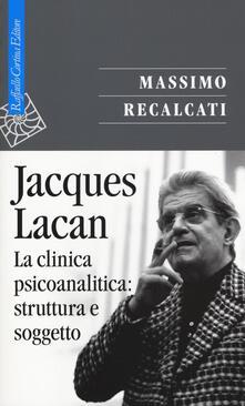 Premioquesti.it Jacques Lacan. Vol. 2: La clinica psicoanalitica: struttura e soggetto. Image