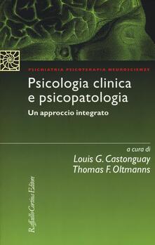 Grandtoureventi.it Psicologia clinica e psicopatologia. Un approccio integrato Image