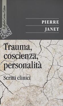 Radiosenisenews.it Trauma, coscienza, personalità. Scritti clinici Image