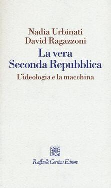 La vera seconda Repubblica. Lideologia e la macchina.pdf