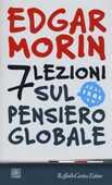 Libro Sette lezioni sul pensiero globale  Edgar Morin