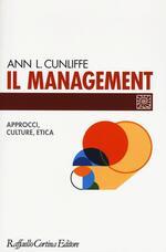 Il management. Approcci, culture, etica