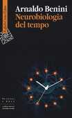 Libro Neurobiologia del tempo Arnaldo Benini