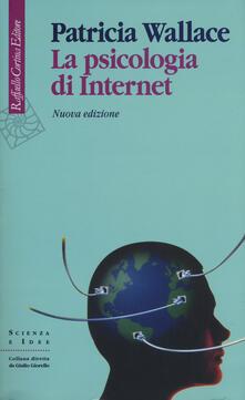 La psicologia di Internet - Patricia Wallace - copertina