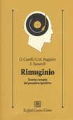 Libro Rimuginio. Teoria e terapia del pensiero ripetitivo Gabriele Caselli Giovanni Maria Ruggiero Sandra Sassaroli