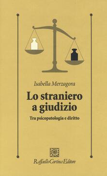 Aboutschuster.de Lo straniero a giudizio. Tra psicopatologia e diritto Image