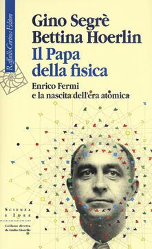 Winniearcher.com Il papa della fisica. Enrico Fermi e la nascita dell'era atomica Image