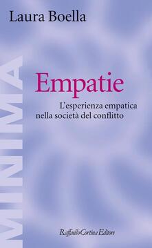 Empatie. L'esperienza empatica nella società del conflitto - Laura Boella - copertina