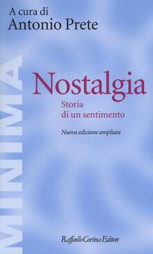 Nostalgia. Storia di un sentimento. Ediz. ampliata.pdf