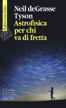 Associazionelabirinto.it Astrofisica per chi va di fretta Image