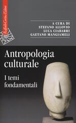 Antropologia culturale. I temi fondamentali