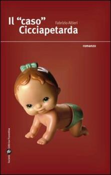 Il caso Cicciapetarda - Fabrizio Altieri - copertina