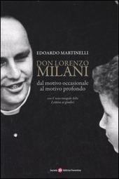 Don Lorenzo Milani. Dal motivo occasionale al motivo profondo