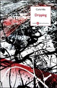 Dripping - Carlo Villa - copertina