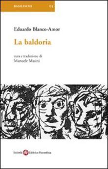 La baldoria - Eduardo Blanco-Amor - copertina