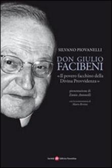 Fondazionesergioperlamusica.it Don Giulio Facibeni. «Il povero facchino della divina provvidenza» Image
