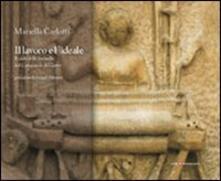 Il lavoro e l'ideale. Il ciclo delle formelle del campanile di Giotto - Mariella Carlotti - copertina