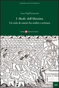 I «Reali» dell'Altissimo. Un ciclo di cantari fra oralità e scrittura