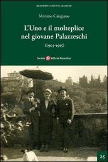 L' uno e il molteplice nel giovane Palazzeschi (1905-1915) - Mimmo Cangiano - copertina