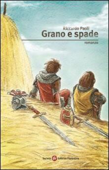 Grano e spade - Riccardo Paoli - copertina