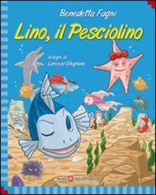 Lino il pesciolino - Benedetta Fagni - copertina